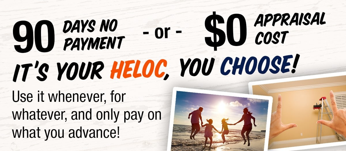 Heloc 90 day no pay